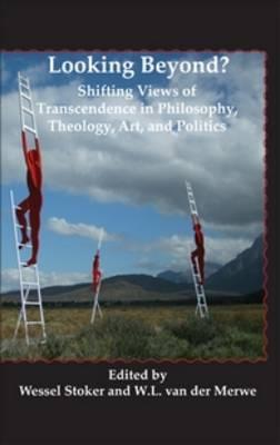 9789042034730 - Looking beyond?: shifting views of transcendence in philosop hy, theology,