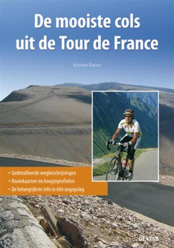 Tour de france de mooiste cols in frankrijk - Bauer. Kristian