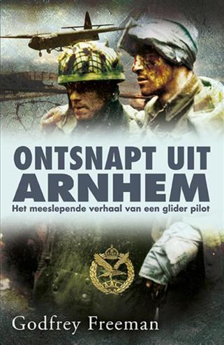 Ontsnapt uit Arnhem - Freeman, Godfrey