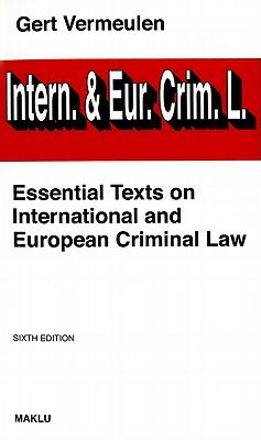 9789046603390 - Essential texts on international and european criminal law 2010