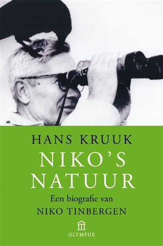 Niko's natuur een biografie van Nico Tinbergen - Kruuk, h.