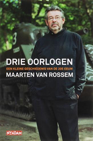 Drie oorlogen - Rossem, M. Van