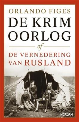 De krimoorlog of de vernedering van rusland - Figes, o.