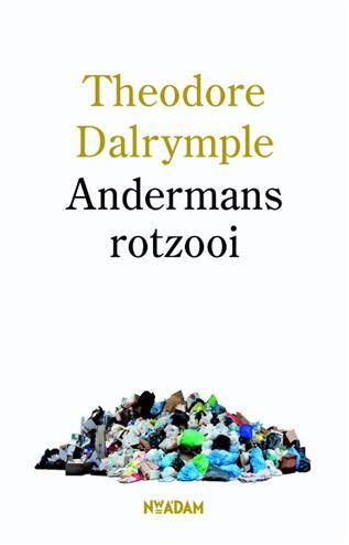 9789046812907 - Andermans rotzooi
