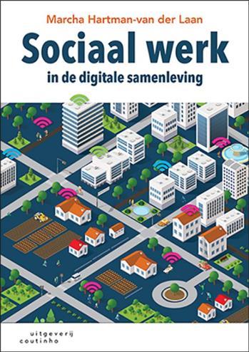 Sociaal werk in de digitale samenleving (+ toegang tot website)