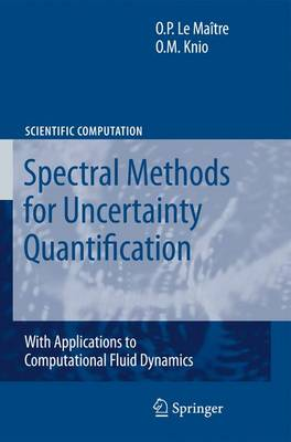 9789048135196 - Spectral Methods for Uncertainty Quantification: With Applications to Computational Fluid Dynamics