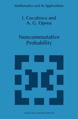 Noncommutative Probability - Cuculescu, Ioan
