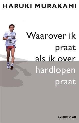 Waarover ik praat als ik over hardlopen praat - Murakami, H.