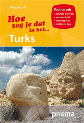 HOE ZEG IK DAT IN HET TURKS PRISMA MINITAALGIDS TURKS