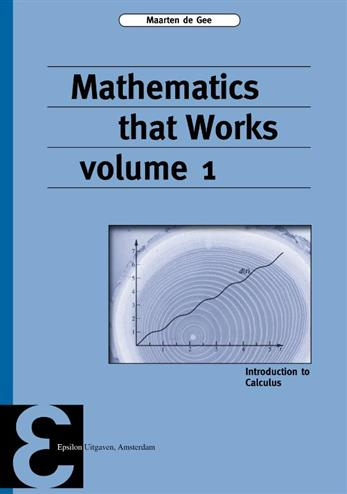9789050411677 - Mathematics that Works Vol. 1: introduction to Calculus (Epsilon uitgaven, 90)