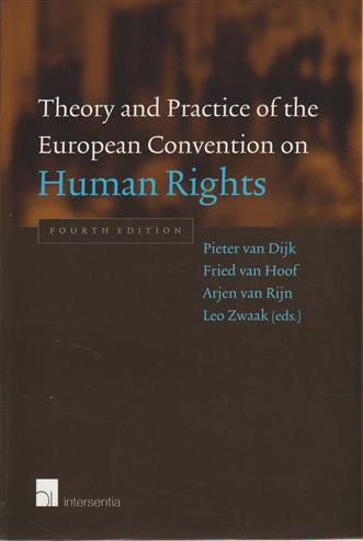 9789050956161 - Theory and practice of european convention on human rights