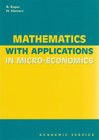 9789052613703 - Mathematics with applications in micro-economics