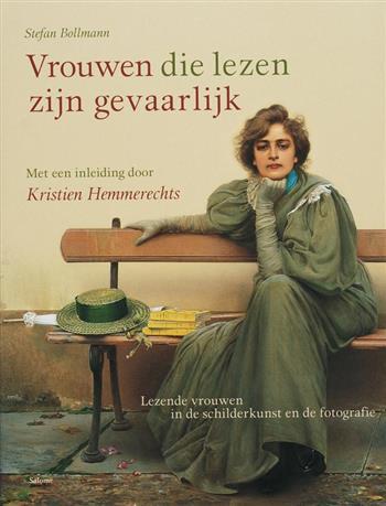 Vrouwen die lezen zijn gevaarlijk - Bollmann, s.