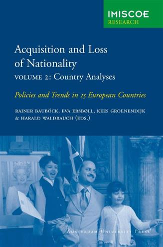 Acquisition and Loss of Nationality / 2 Country Analyses - Ersboll, Eva
