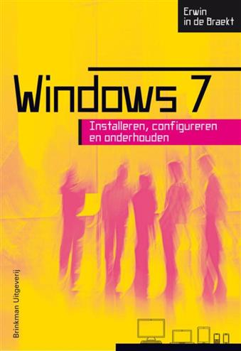 9789057522505 - Windows 7, installeren, configureren en onderhouden
