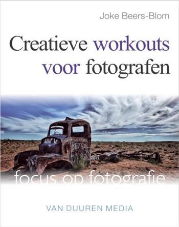 VAN DUUREN FOCUS OP FOTOGRAFIE CREATIEVE WORKOUTS