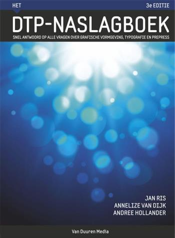 Het DTP naslagboek. snel antwoord op alle vragen over grafische vormgeving, typografie en prepress,