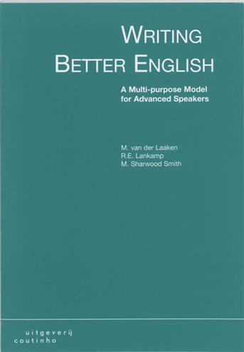 9789062832767 - Writing Better English A Multi-Purpose Model For Advanced Speakers