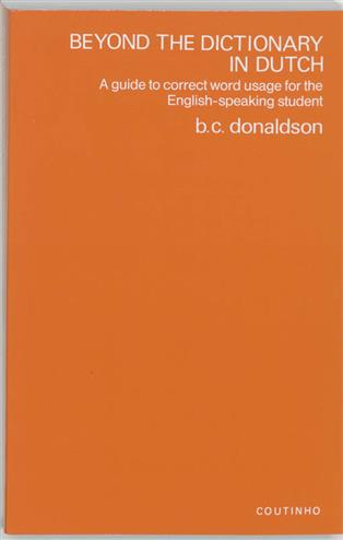 9789062838141 - Beyond the dictionary in dutch a guide to correct word usage for the english-speakin