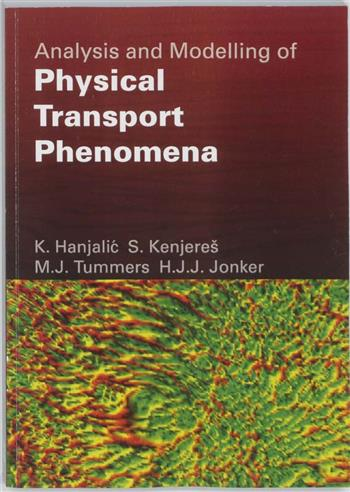 9789065621658 - Analysis and modelling of physical transport phenomena