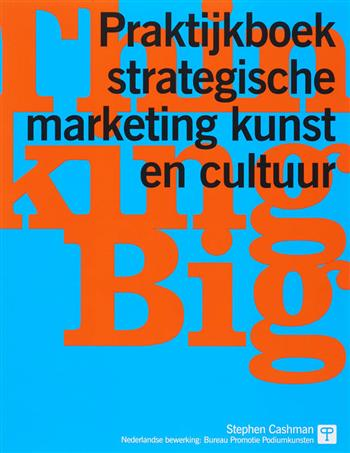9789075458374 - Thinking big praktijkboek strategische marketing kunst en cultuur
