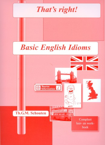 9789075982428 - That's right! basic english idioms