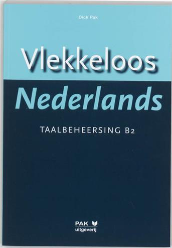 Vlekkeloos Nederlands Taalbeheersing CEF B2