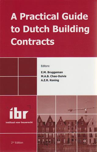 9789078066446 - A practical guide to dutch building contracts