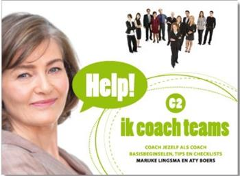 9789079877034 - Ik Coach Teams Coach Jezelf Als Coach, Basisbeginselen, Tips En Checklist