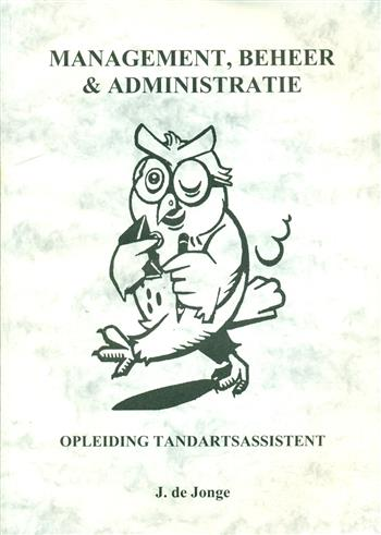 9789080397972 - Management, beheer & administratie tandartsassistent