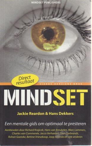 Mindset een mentale gids om optimaal te presteren - Reardon, j., dekkers, h.