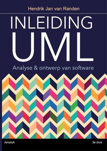 Inleiding UML: Analyse&ontwerp van software - Randen, Hendrik Jan van