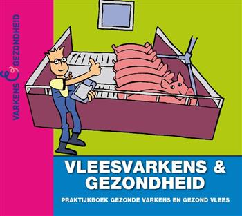 9789087401276 - Finishing Pigs & Health- Dutch edition