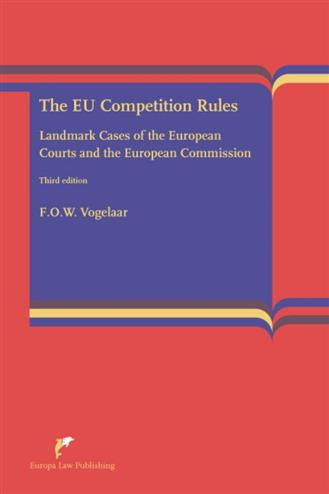 9789089520913 - The european competition rules landmark cases of the european courts and the commission