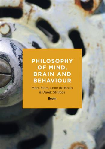 9789089536549 - Philosophy of mind, brain and behaviour