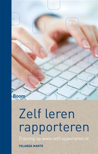 Zelf leren rapporteren. training op www.zelflerenrapporteren.nl, Mante, Yolanda, Paperback