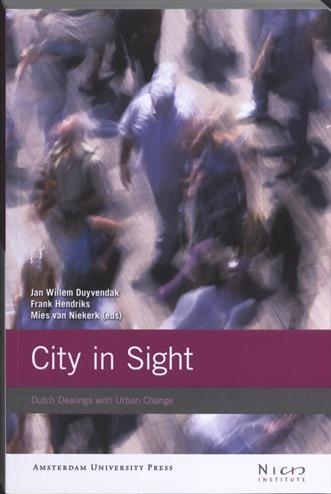 9789089641694 - City in sight dutch dealings with urban change