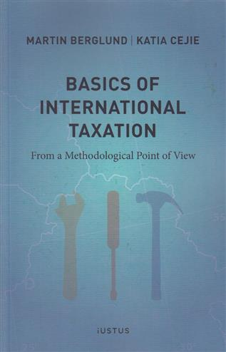 9789176789117 - Basics of international taxation : from a methodological point of view