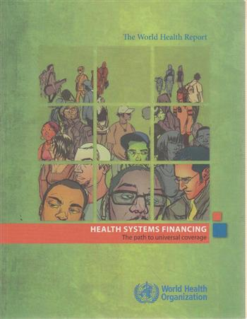 9789241564021 - The world health report health systems financing: the path to universal