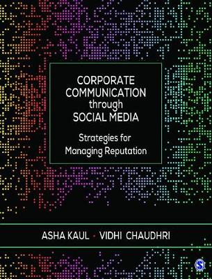 9789386602305 - Corporate Communication through Social Media: Strategies for Managing Reputation