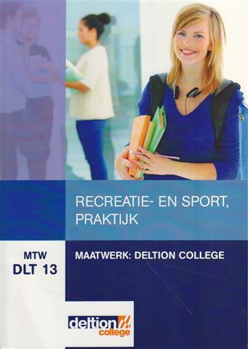 Recreatie en Sport, praktijk (MTW DLT 13)