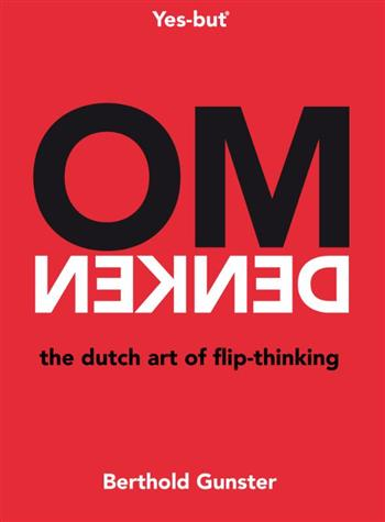 9789400507821 - Omdenken: the Dutch art of flip thinking