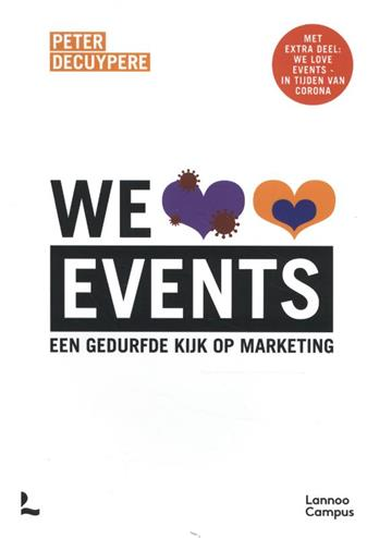 9789401473941 - We love events: Een gedurfde kijk op marketing