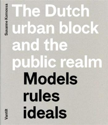 The Dutch urban block and the public domain