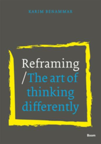 9789461057754 - Reframing the art of thinking differently