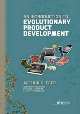 9789462360587 - An introduction to evolutionary product development