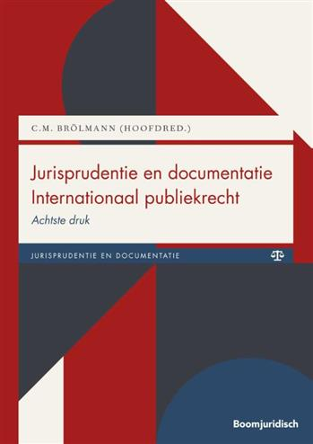 9789462368231 - Jurisprudentie en documentatie Internationaal publiekrecht