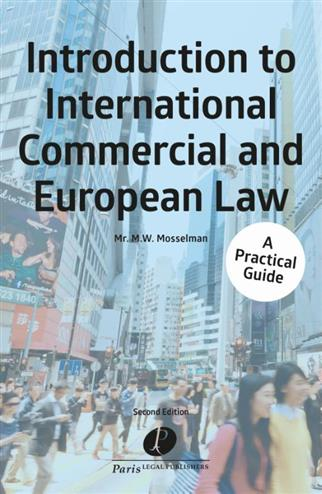 9789462511712 - Introduction to International Commercial and European Law