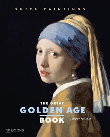 9789462580275 - The great golden age book: Dutch paintings