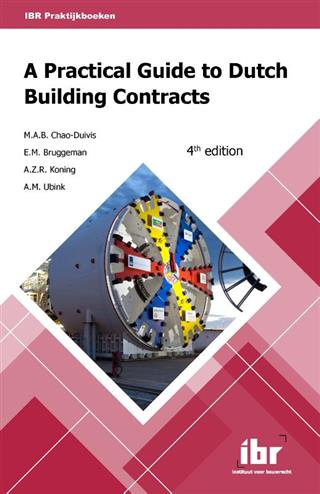 9789463150354 - A practical guide to Dutch building contracts